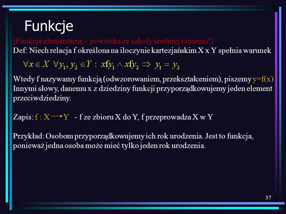 Funkcje [Funkcje elementarne – powtórka ze szkoły średniej samemu!]